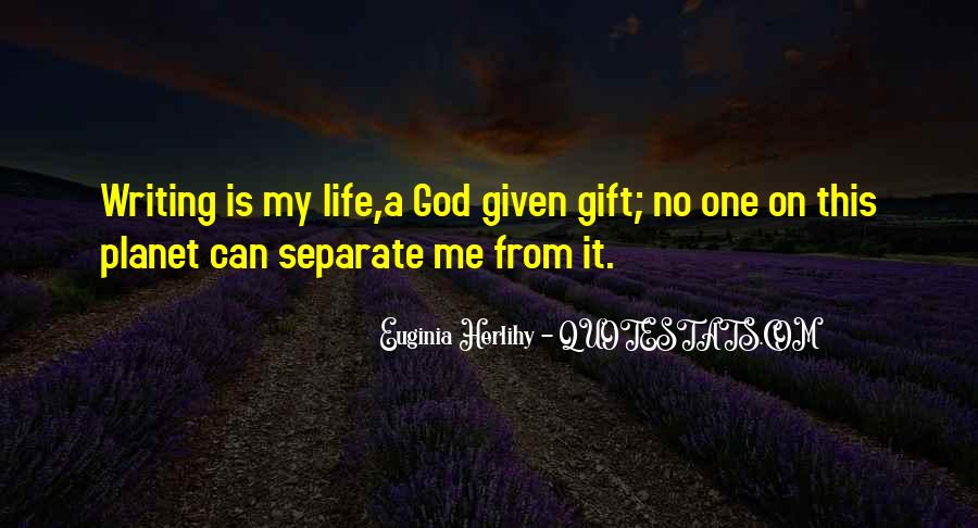 Life Gift God Quotes #923001