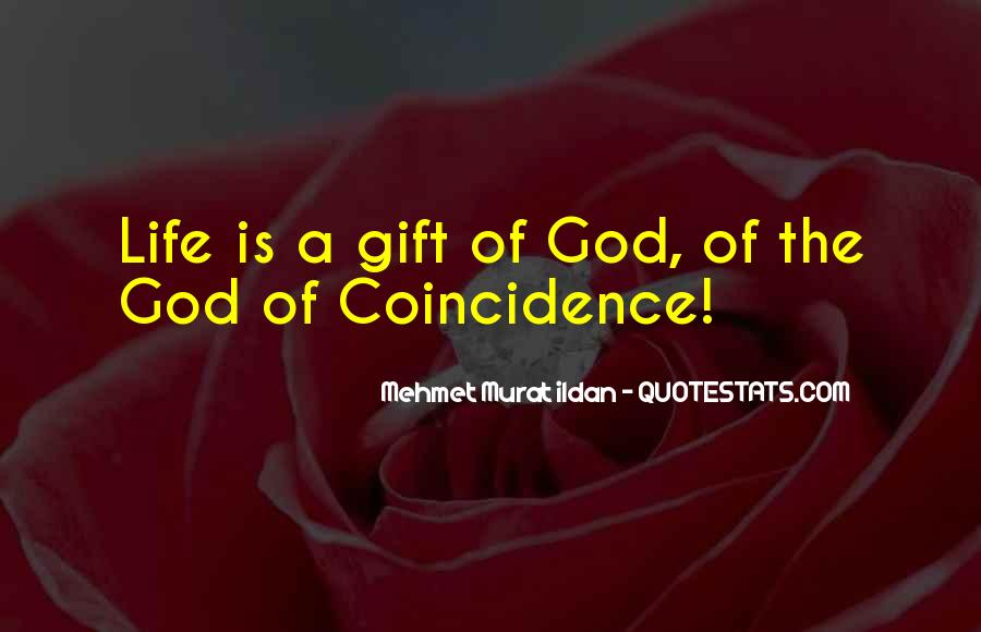 Life Gift God Quotes #940191