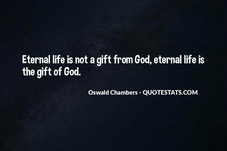 Life Gift God Quotes #948370