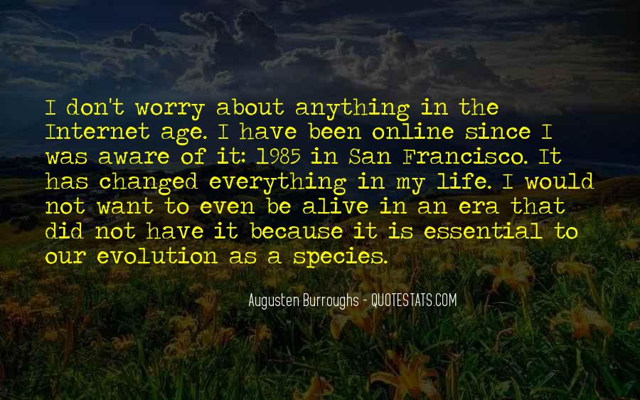 Life Has Been Changed Quotes #277376