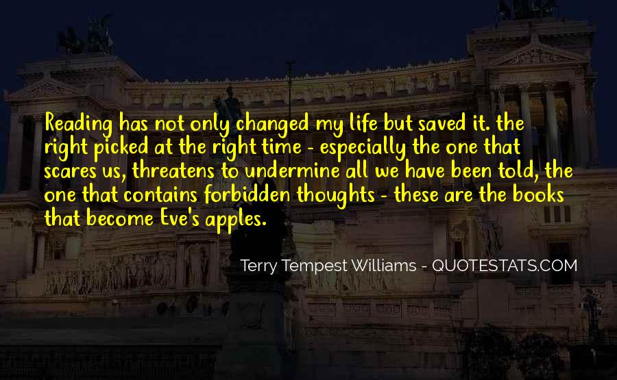 Life Has Been Changed Quotes #383846