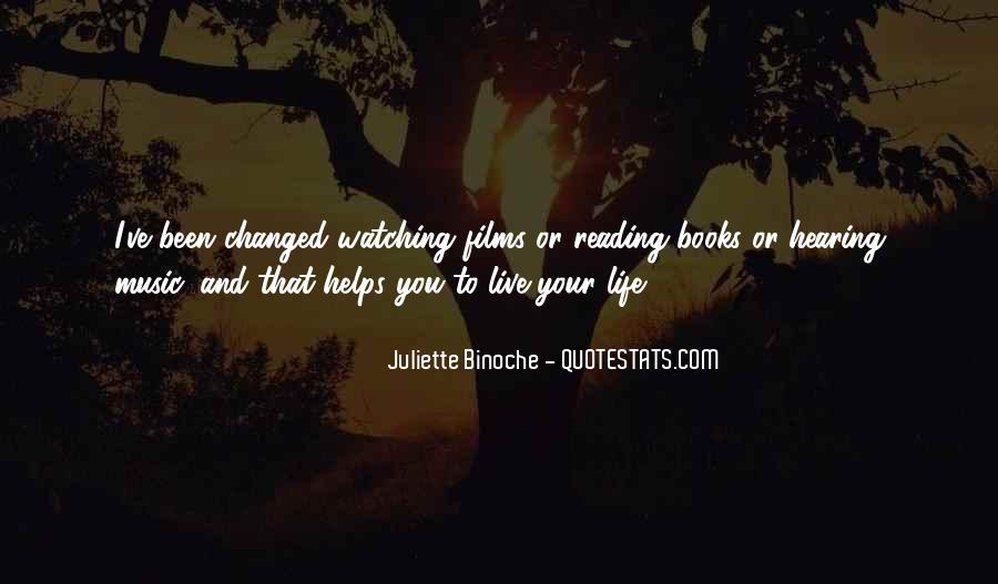 Life Has Been Changed Quotes #572485