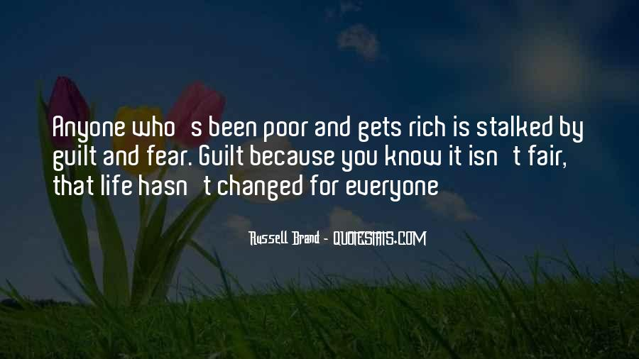 Life Has Been Changed Quotes #912067