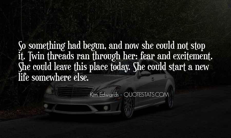 Life Has Begun Quotes #1071507