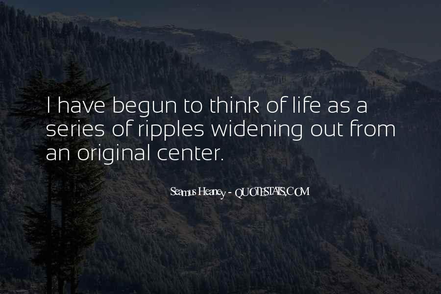 Life Has Begun Quotes #1108705