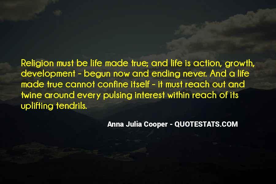 Life Has Begun Quotes #1128440