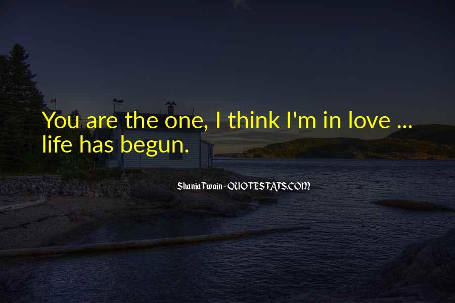 Life Has Begun Quotes #1521490