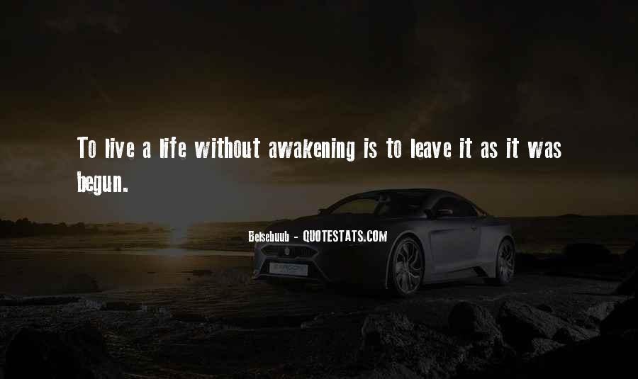 Life Has Begun Quotes #168059