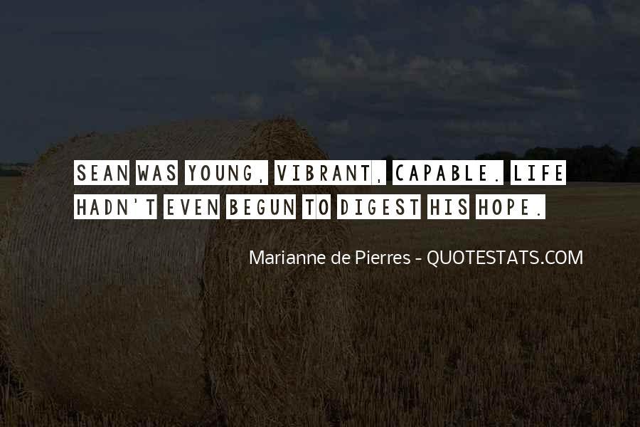 Life Has Begun Quotes #534231