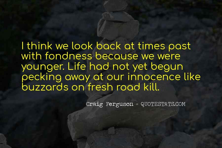 Life Has Begun Quotes #575230