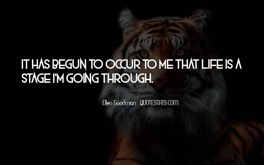 Life Has Begun Quotes #738783