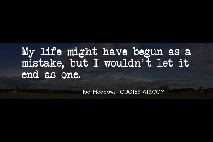 Life Has Begun Quotes #792963