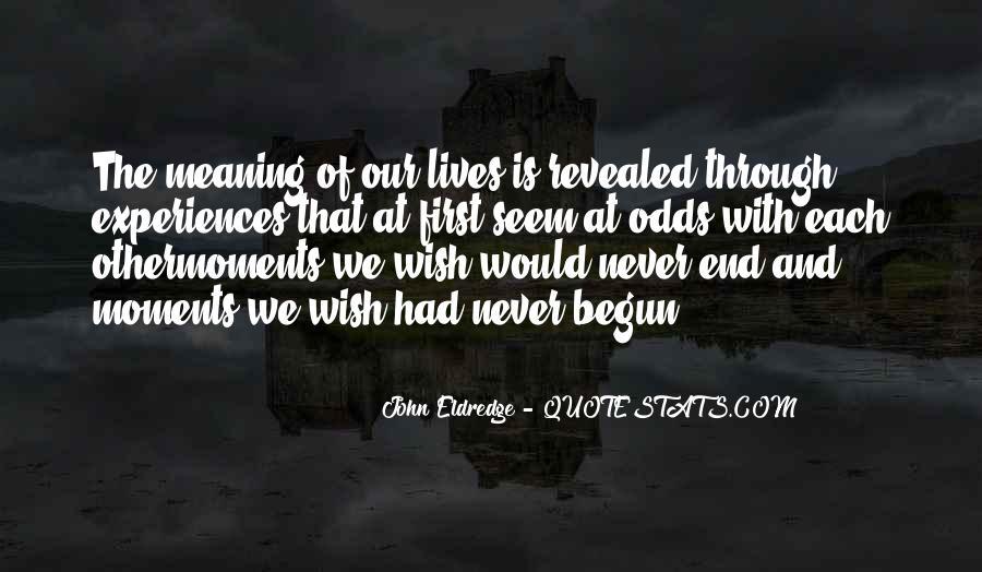 Life Has Begun Quotes #828751
