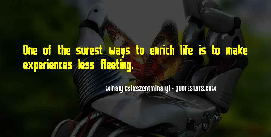Life Has Its Ways Quotes #13066