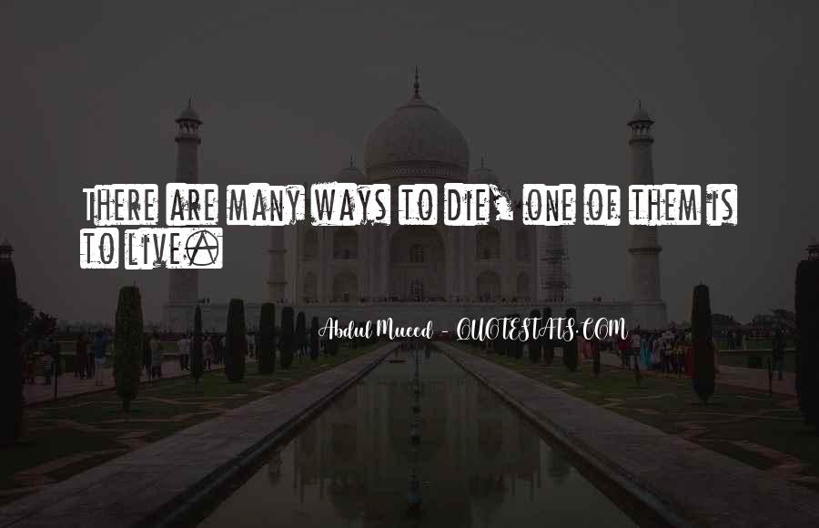 Life Has Its Ways Quotes #27133
