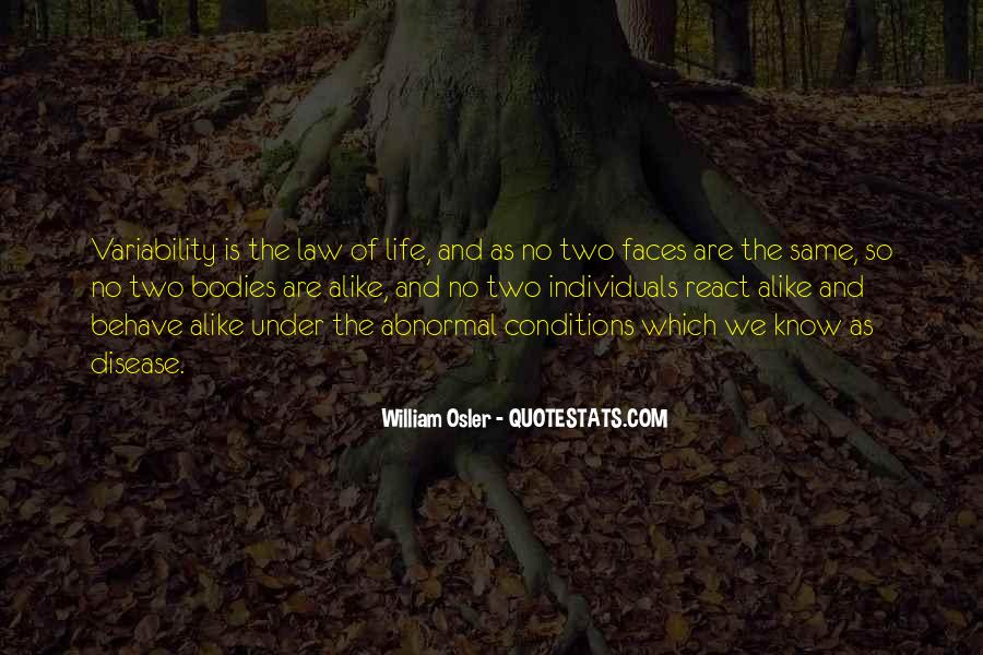 Life Has Two Faces Quotes #1450169
