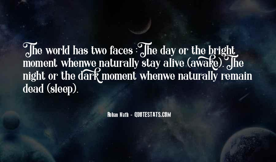 Life Has Two Faces Quotes #1761864