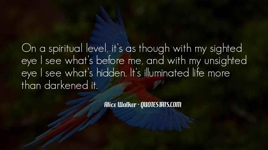 Life Illuminated Quotes #1788843