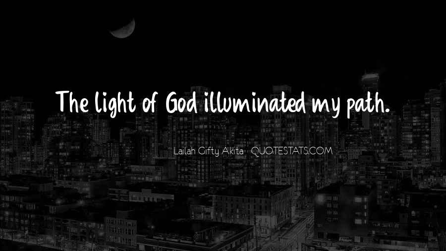 Life Illuminated Quotes #591777