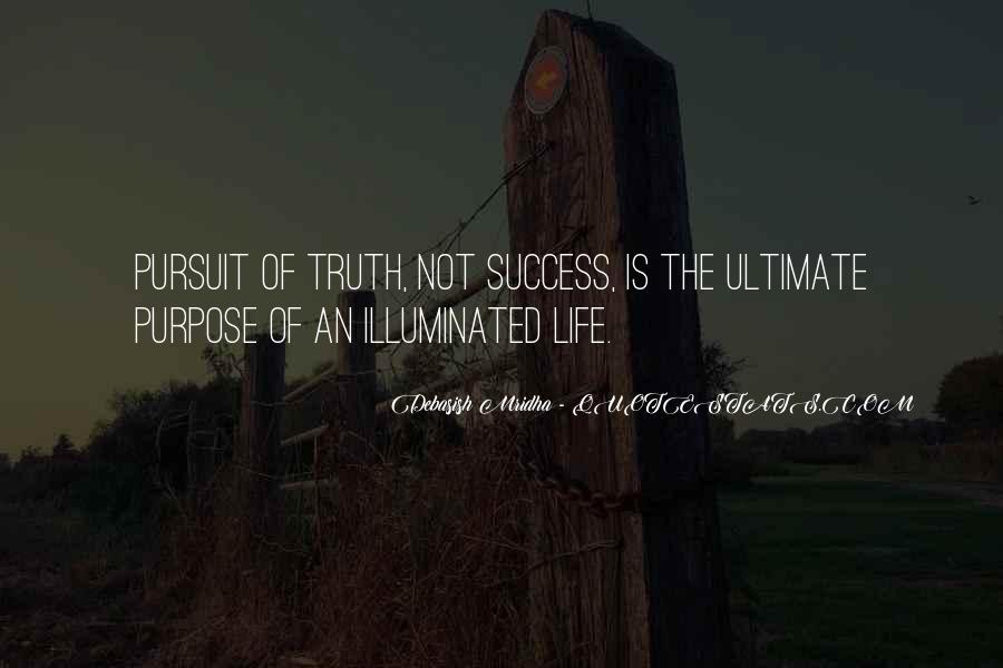 Life Illuminated Quotes #641653