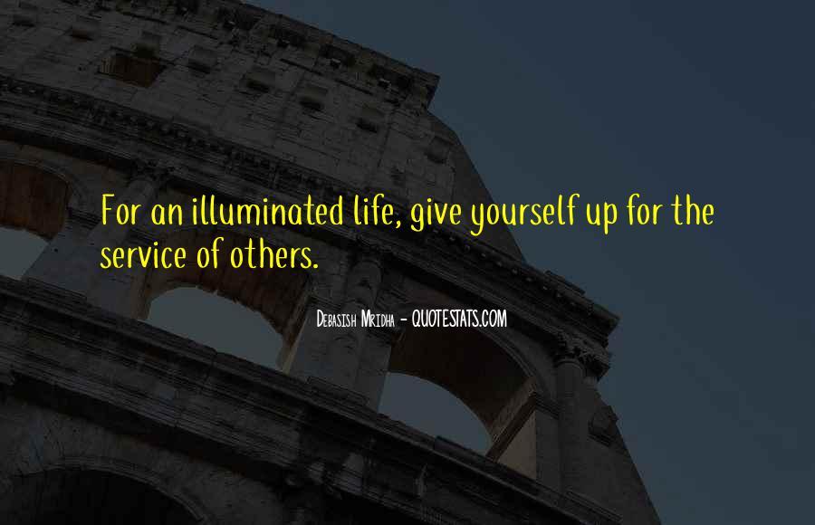 Life Illuminated Quotes #726400