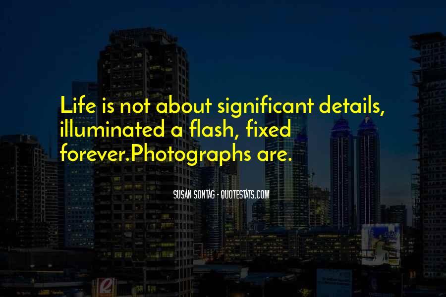 Life Illuminated Quotes #847126