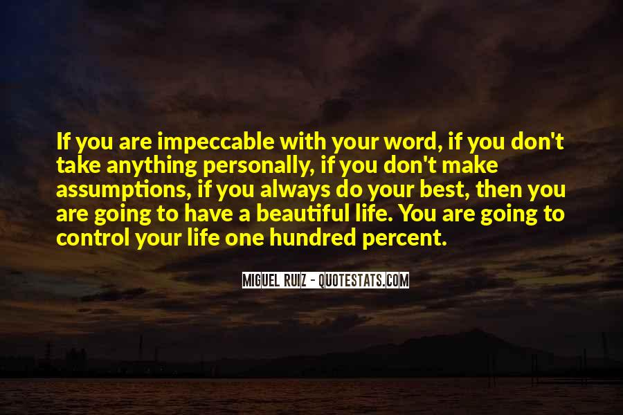 Life Impeccable Quotes #226479