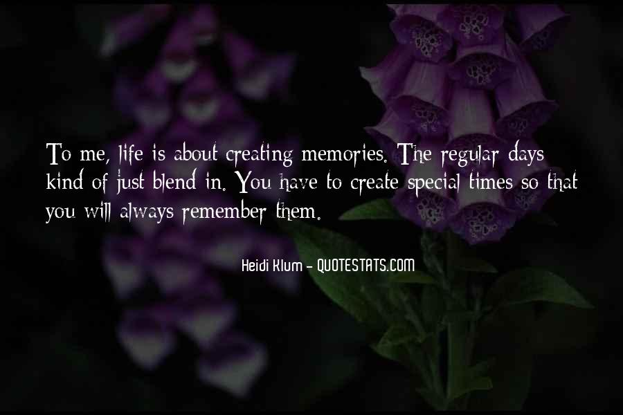 Life Is About Creating Memories Quotes #1641643