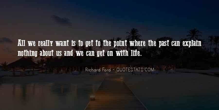 Life Is All About Quotes #100118