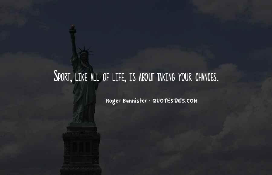 Life Is All About Quotes #131630