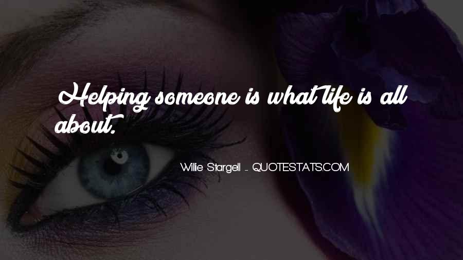 Life Is All About Quotes #54386