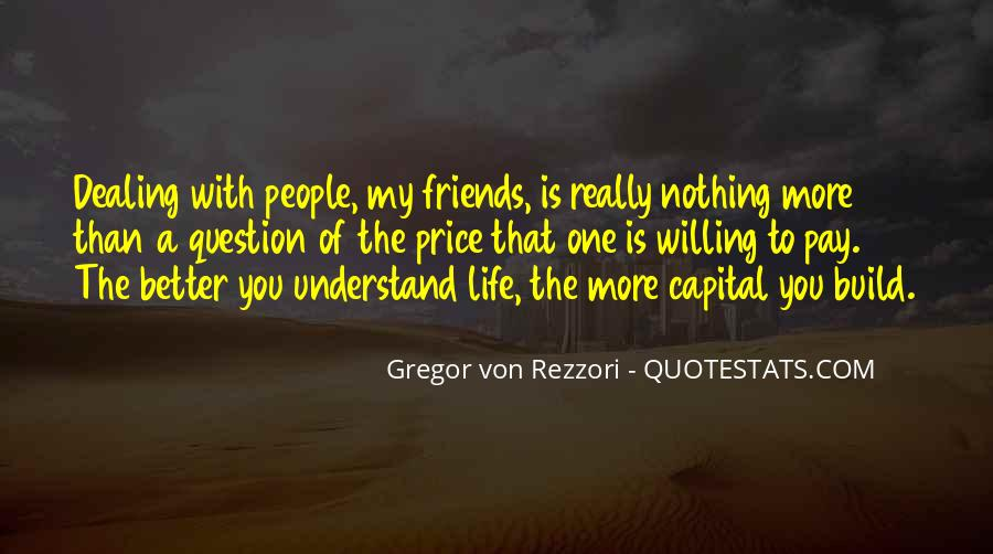 Life Is Better With Friends Quotes #23962