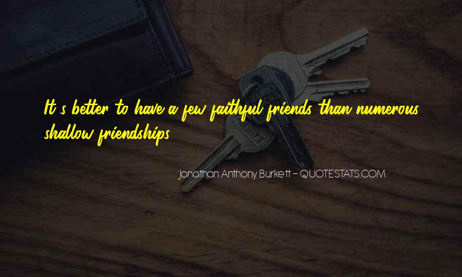 Life Is Better With Friends Quotes #469690