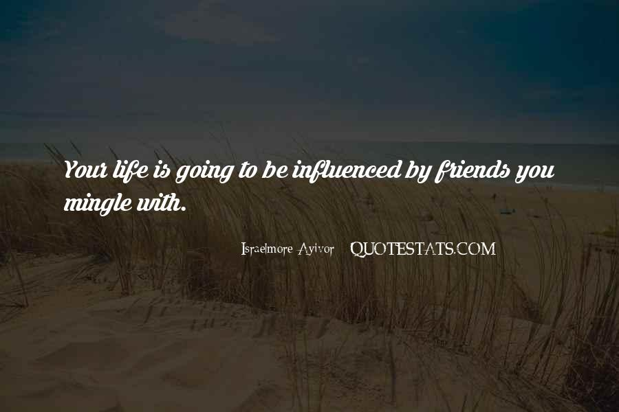 Life Is Better With Friends Quotes #469825
