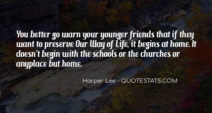 Life Is Better With Friends Quotes #703943