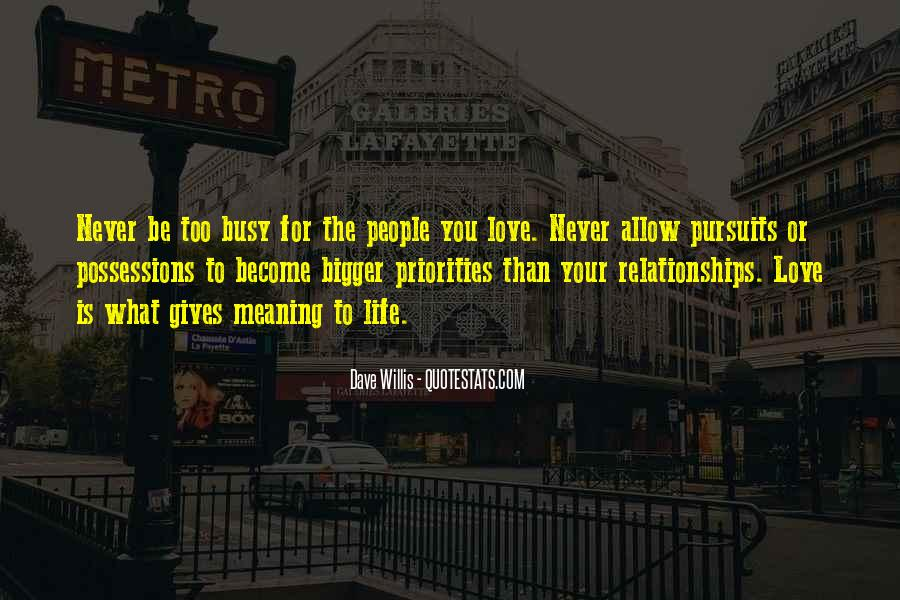Life Is Bigger Than You Quotes #501877