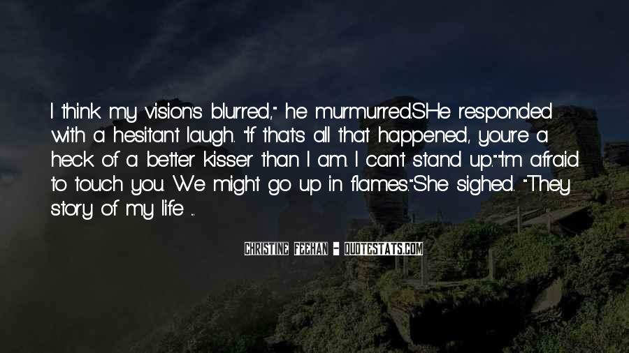 Life Is Blurred Quotes #1266725