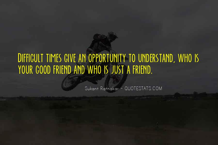 Life Is Difficult To Understand Quotes #955035