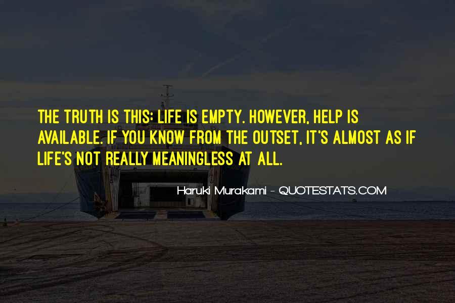Life Is Empty Quotes #191816