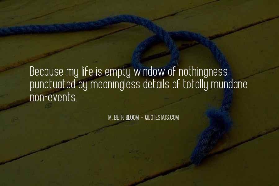Life Is Empty Quotes #379627
