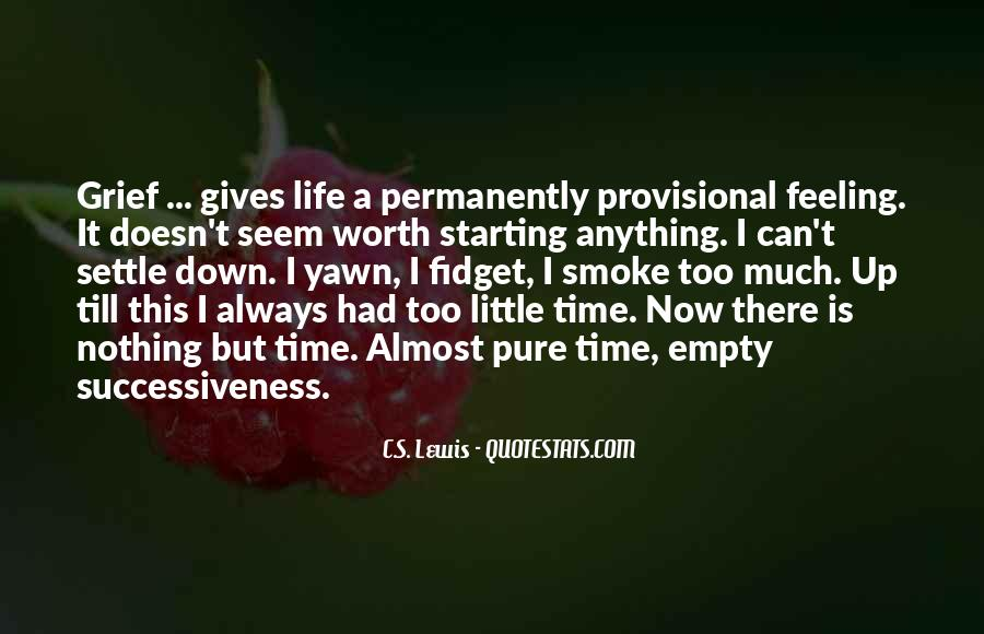 Life Is Empty Quotes #448435