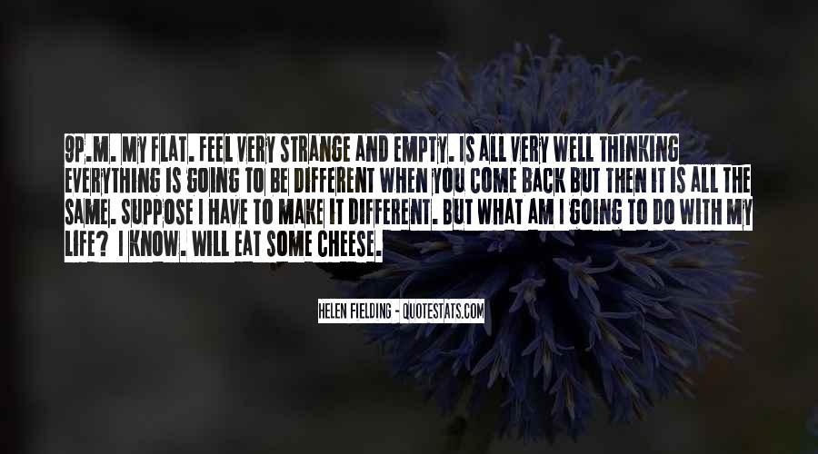 Life Is Empty Quotes #454317