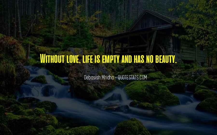 Life Is Empty Quotes #511050
