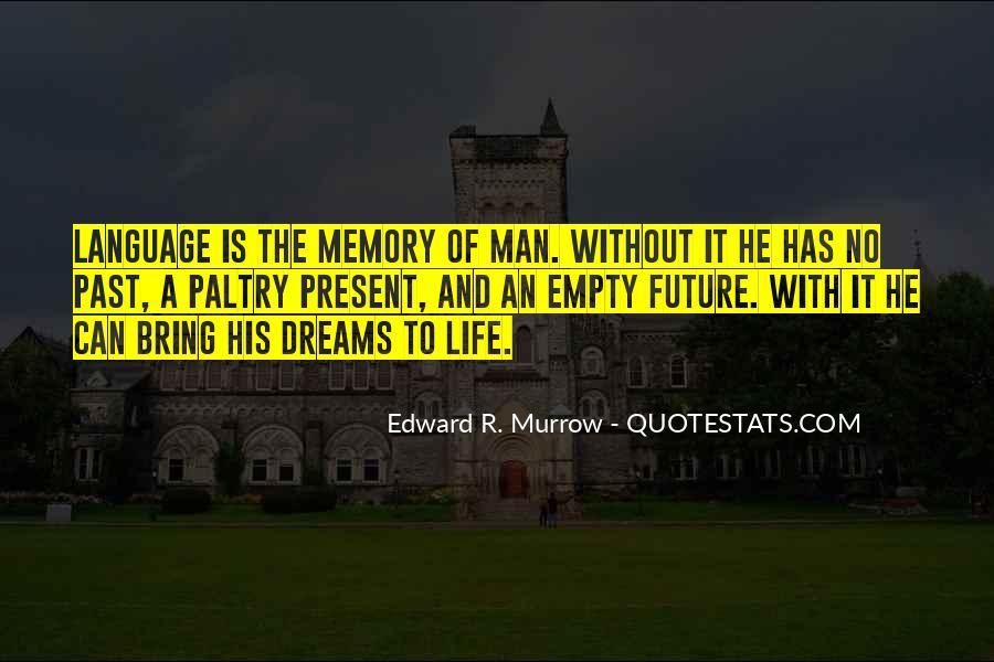 Life Is Empty Quotes #568986