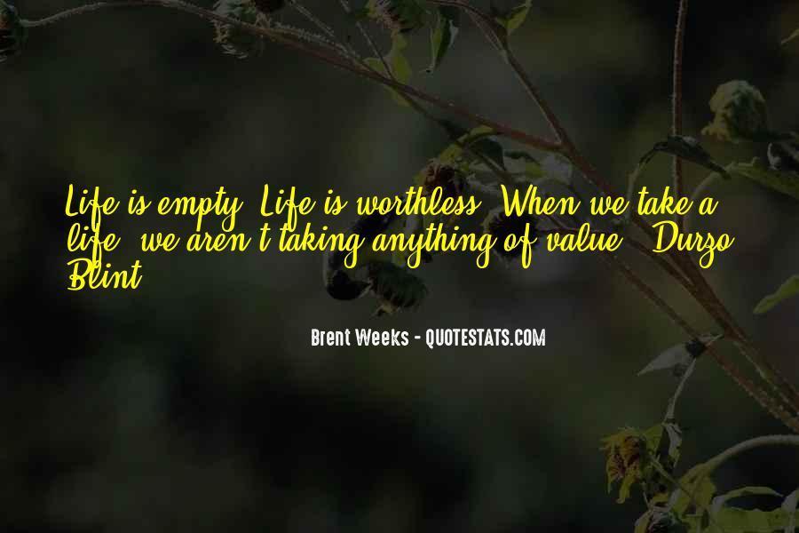 Life Is Empty Quotes #644130