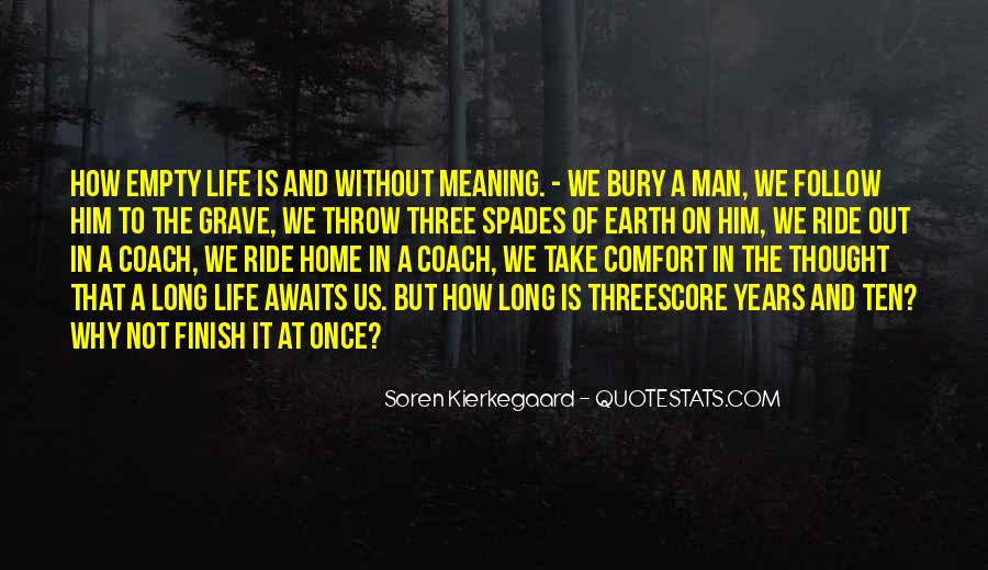 Life Is Empty Quotes #657572