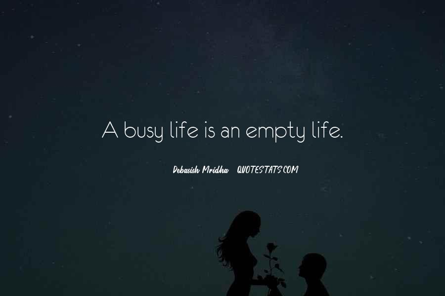 Life Is Empty Quotes #782757