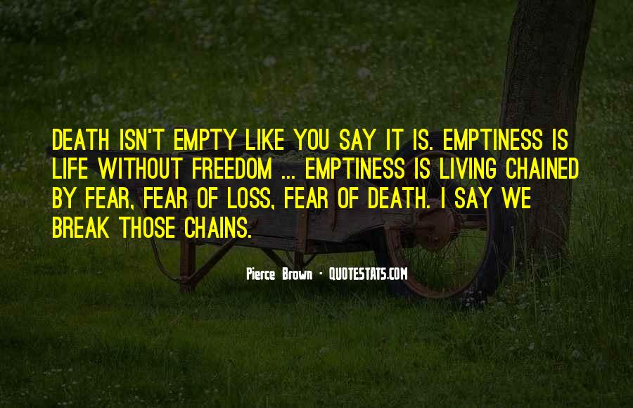 Life Is Empty Quotes #840146
