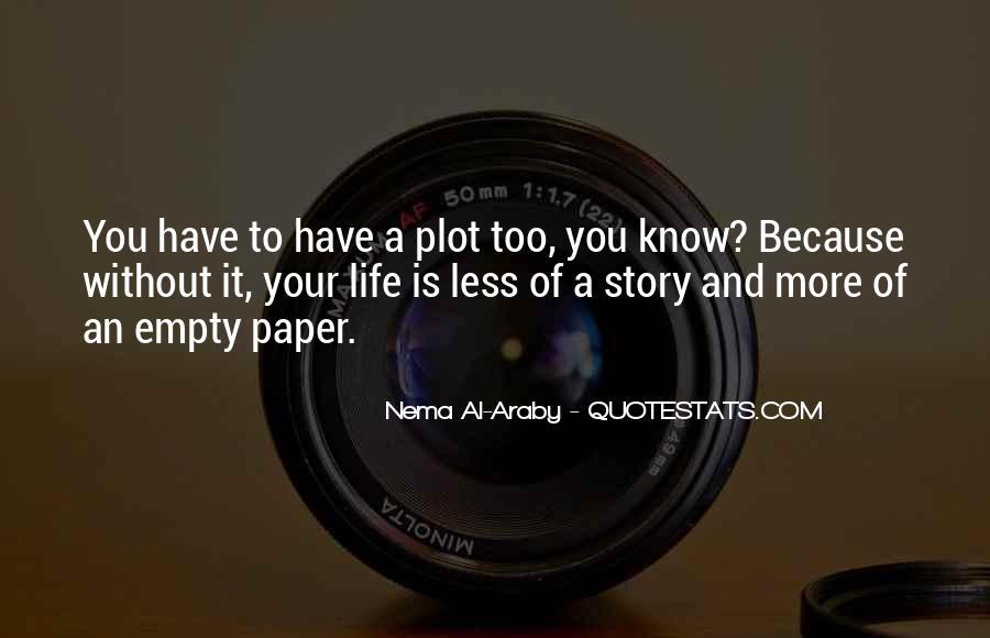 Life Is Empty Quotes #868013