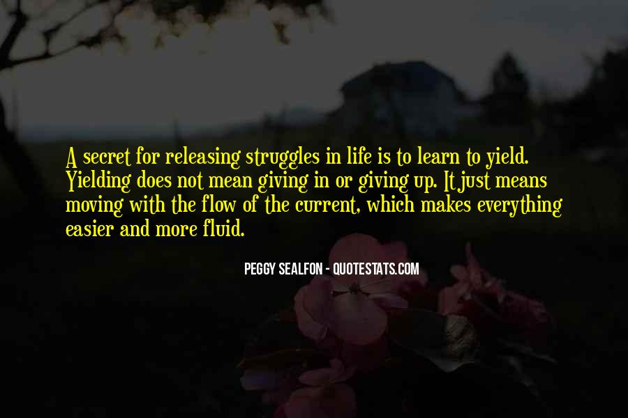 Life Is Fluid Quotes #1377441